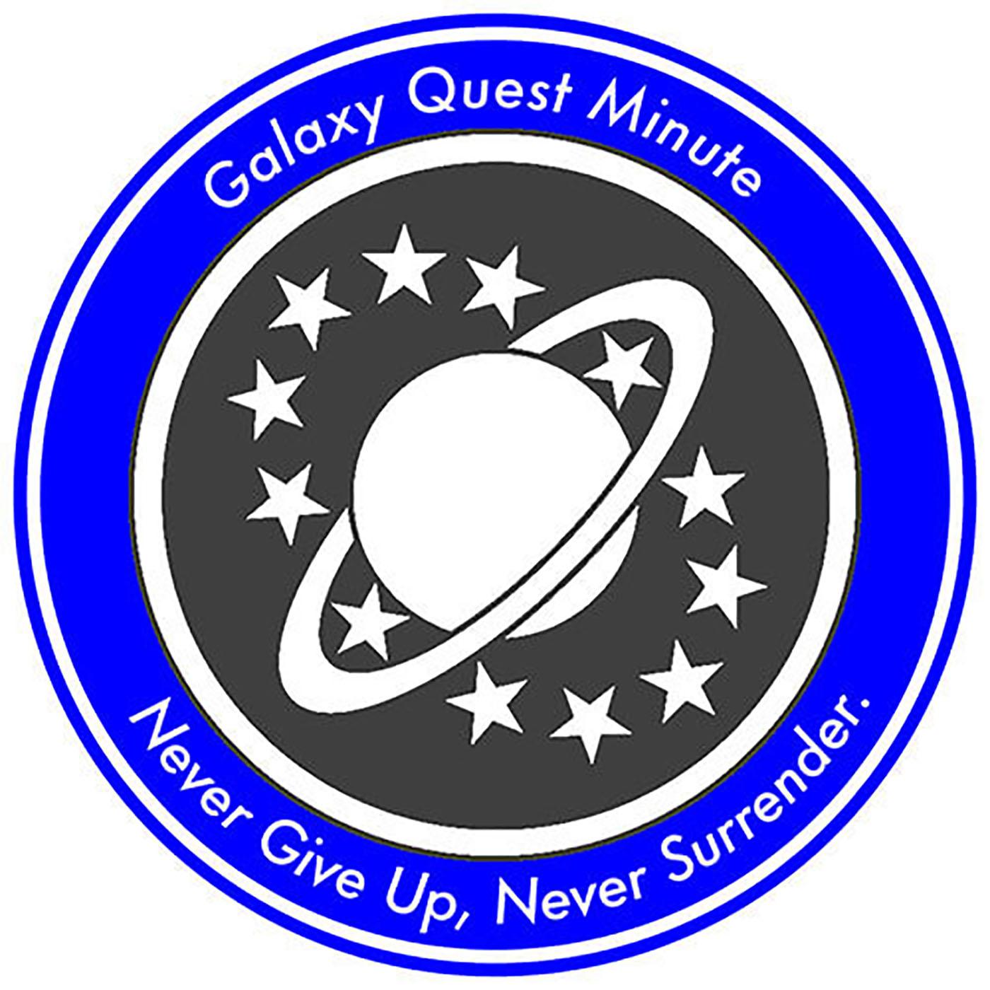 Galaxy Quest Minute